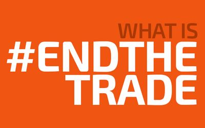 Sign the petition to #ENDTHETRADE